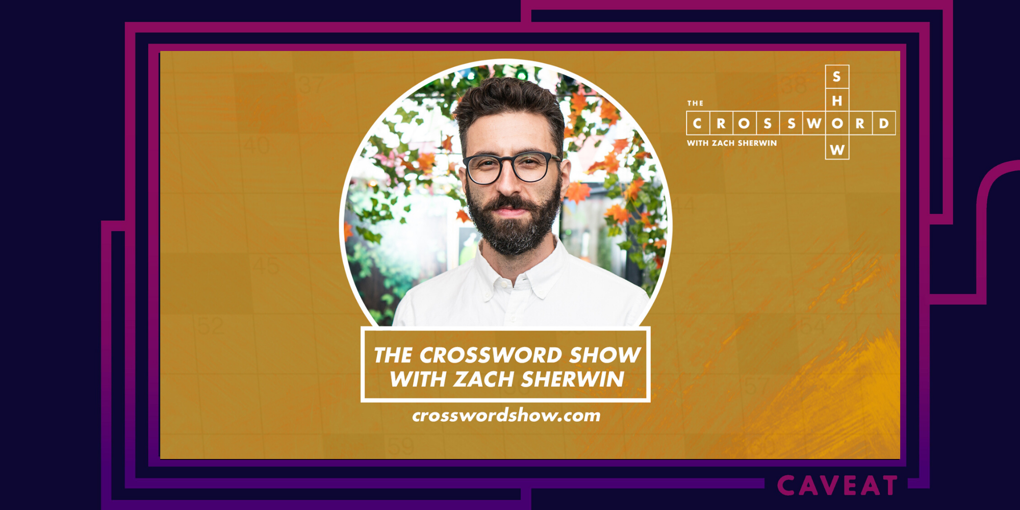 2668 image - The Crossword Show with Zach Sherwin