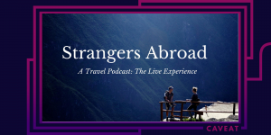 103153 image 300x150 - Strangers Abroad: Travel the World through Stories