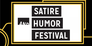 87382 image 300x150 - Satire and Humor Festival: Writing Funny Across Media