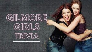 107078 image highres 490562168 300x169 - ONLINE Gilmore Girls Trivia! (LIVE- from ur computer)-Fundraiser