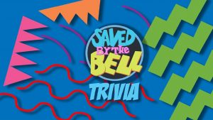 108816 image highres 491204566 300x169 - LIVE (online) Saved by The Bell! Trivia! Fundraiser