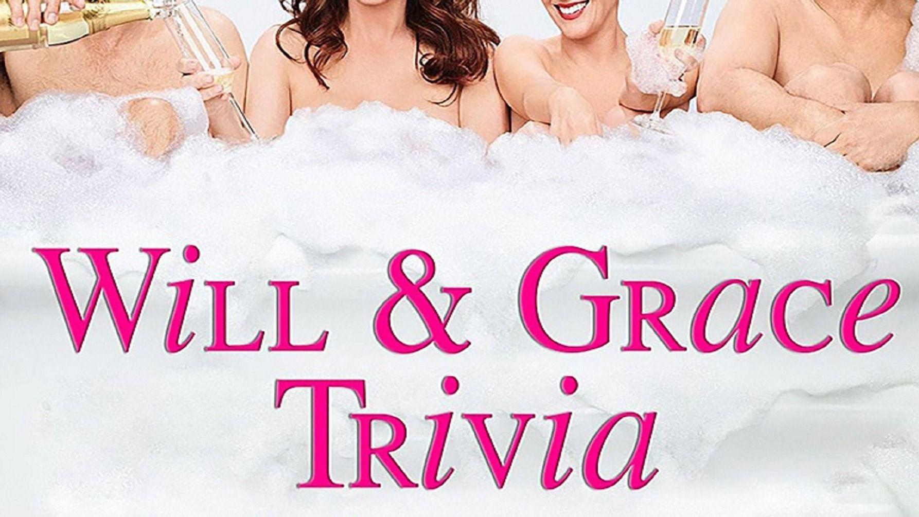 109304 image highres 491414266 - LIVE (online) Will & Grace Trivia! Fundraiser