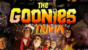 109548 image highres 491553400 300x169 - ONLINE The Goonies Trivia! (LIVE- from ur computer)-Fundraiser