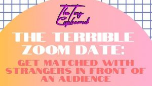 111776 image highres 491100499 300x169 - The Terrible Zoom Date: Get Matched With Strangers in Front of An Audience