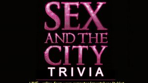 202957 image highres 493121274 300x169 - LIVE (online) Sex and the City Trivia ! Fundraiser